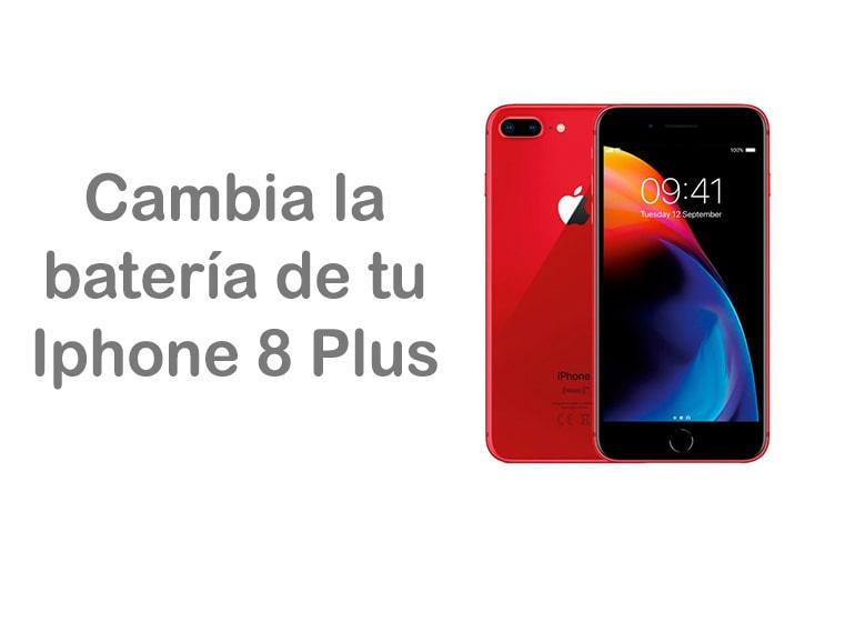 Cambia la batería de tu iPhone 8 Plus