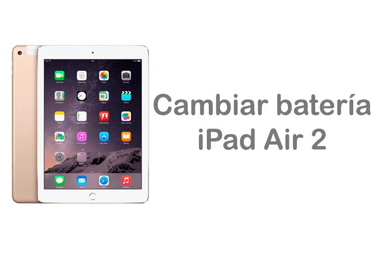 Cambiar la batería de iPad Air 2