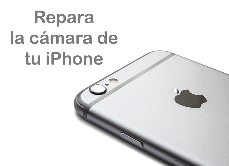 Reparar cámara iPhone 6 en Servicio Técnico Productos Apple