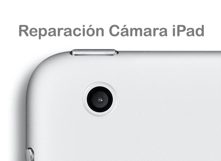 Reparar la cámara de iPad en Servicio Técnico Apple