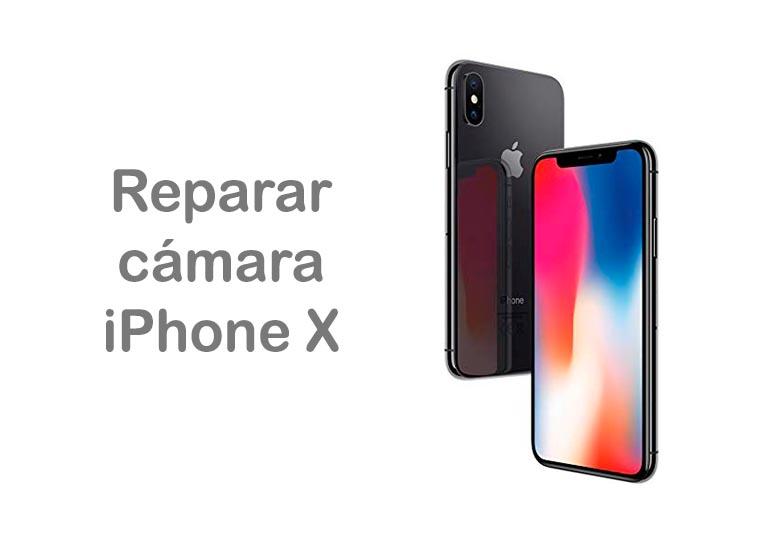 Reparar cristal cámara trasera iPhone X