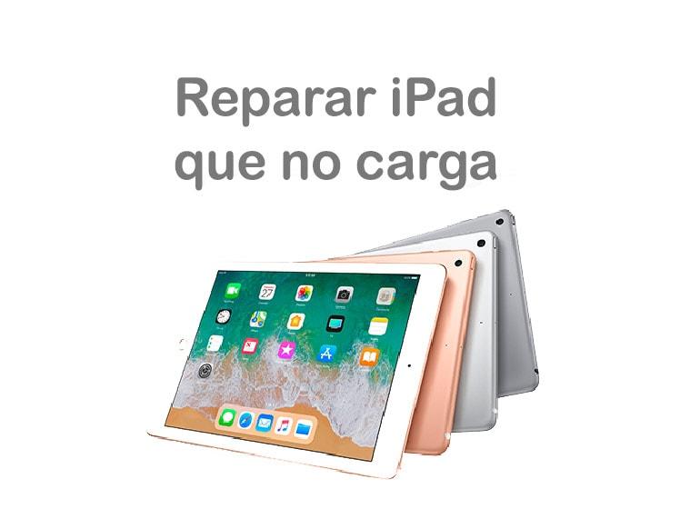 Reparar un iPad que no carga