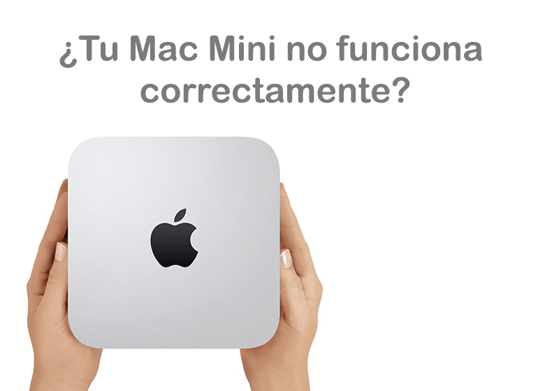 Servicio Técnico Apple para reparar tu Mac Mini